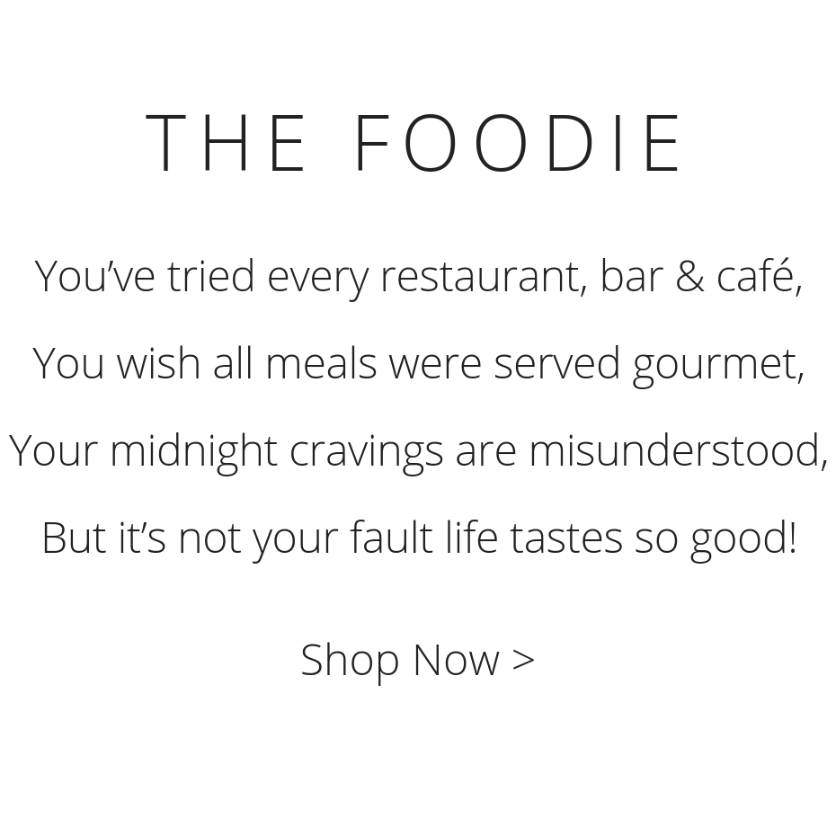 Go Date Myself - Collections - The Foodie Collection - Poem